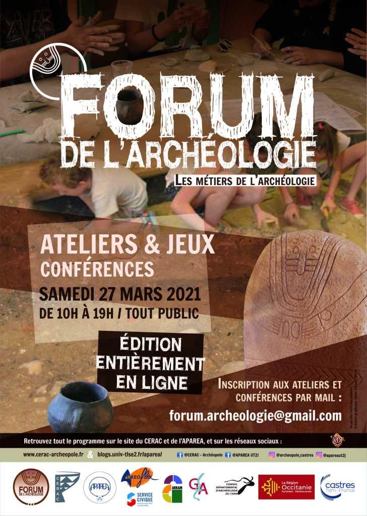 forum de l'archéologie le 27 mars entièrement en ligne. Organisé par le CERAC et l'APAREA? tout public